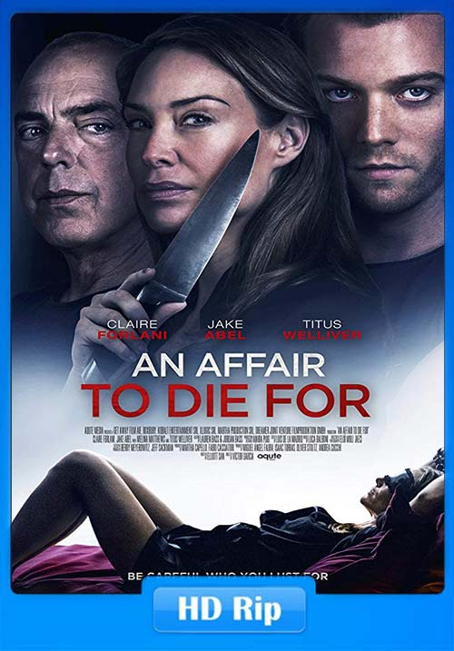 [18+] An Affair to Die For 2019 HDRip X264 | 480p 300MB | 100MB HEVC
