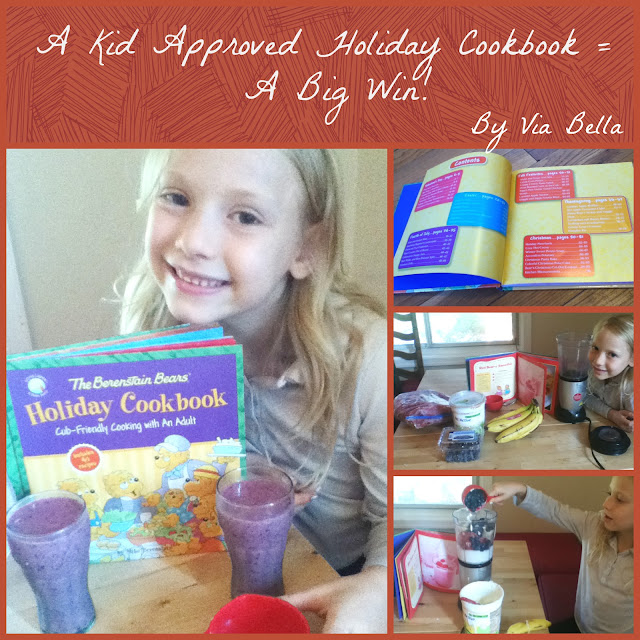 A Kid Approved Holiday Cookbook = A Big Win!, Book Review, Berenstain Bears, Zondervan, Zonderkidz, BookLook Bloggers, Via Bella, Holidays, Cooking, Family, Quality Time, Giveaway