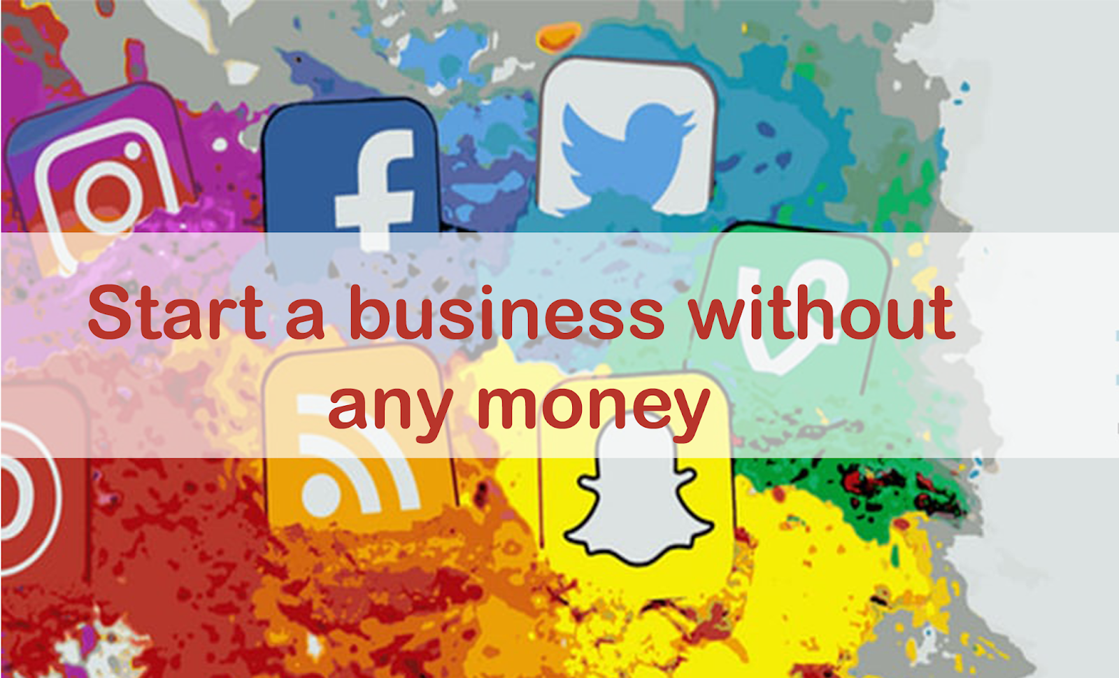 images How to Start a Business Without Much Knowledge or Capital
