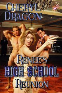 Renee's High School Reunion by Cheryl Dragon
