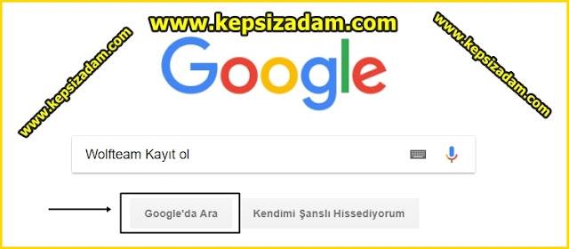 kepsizadam google arama wolfteam
