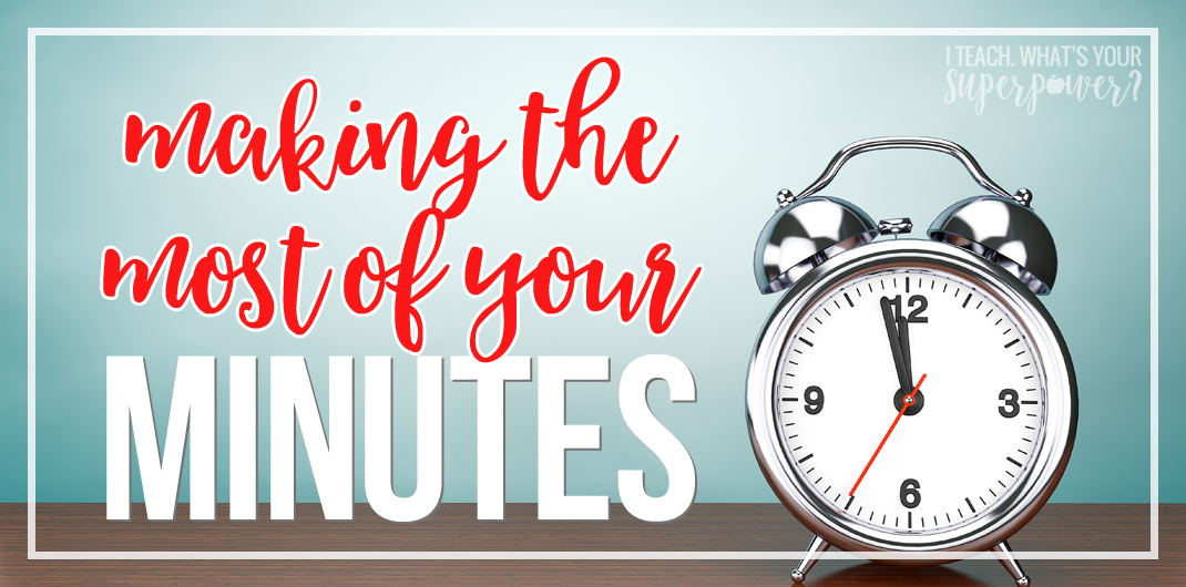 Instructional minutes are like gold! Make the most of your instructional minutes when planning your class schedule.
