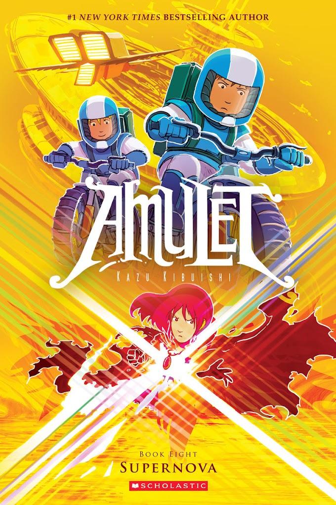 [PDF] Free Download Supernova (Amulet #8) By Kazu Kibuishi