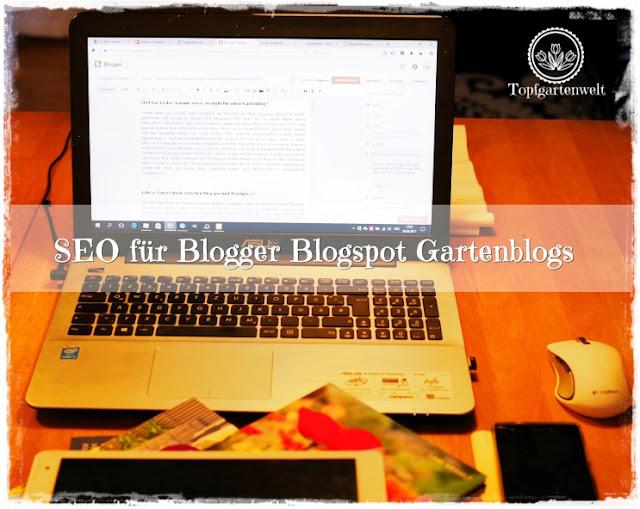 Gartenblog Topfgartenwelt Blog: SEO für Gartenblogger bei Google Blogger Blogspot