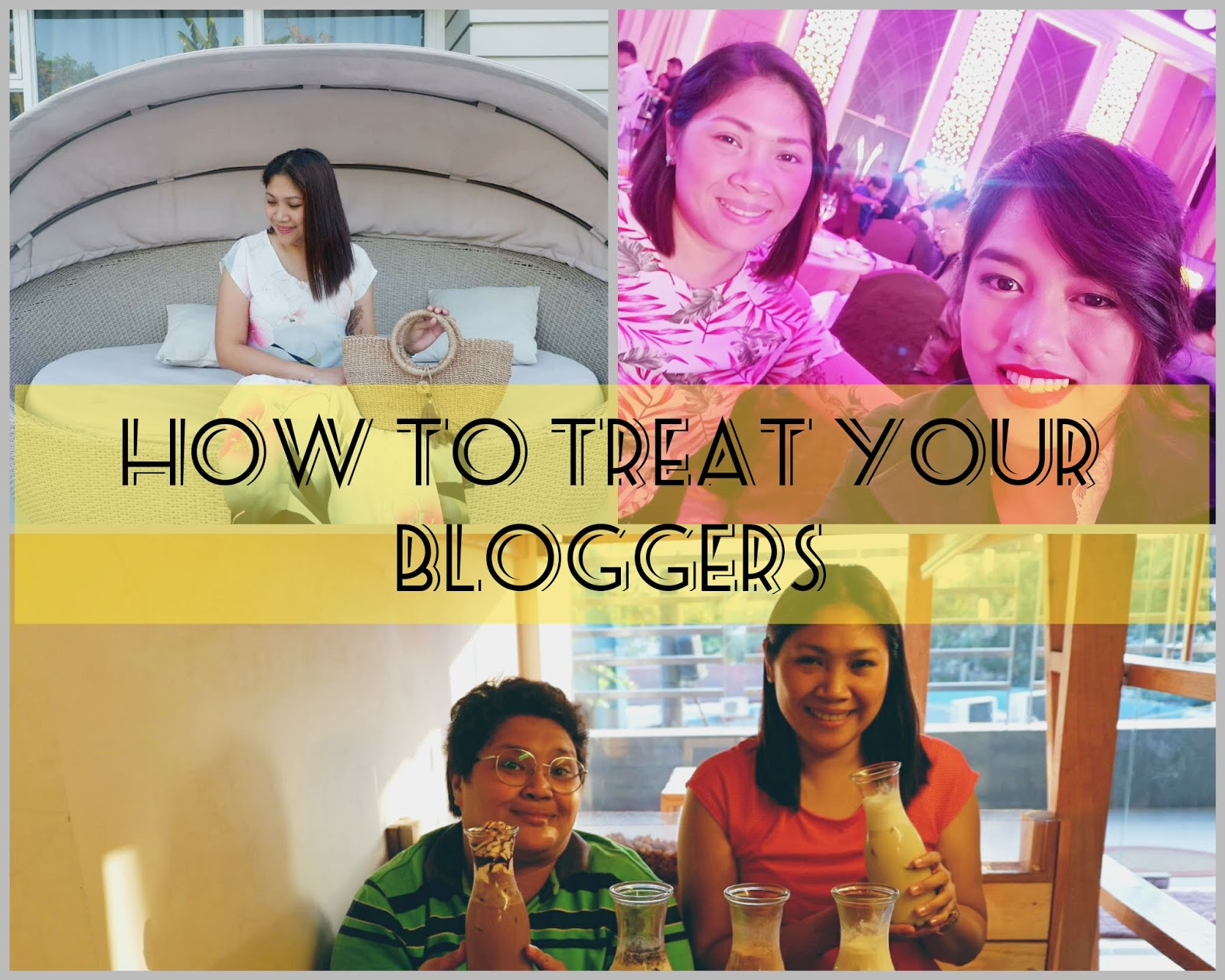how to treat your bloggers