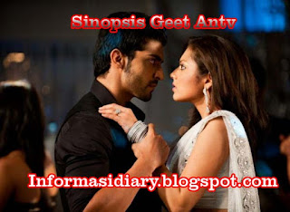 Sinopsis Geet Antv Sabtu 1 April - Episode 76