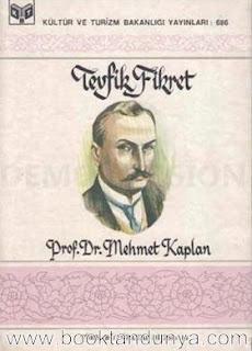 Mehmet Kaplan - Tevfik Fikret (Türk büyükleri dizisi:18)