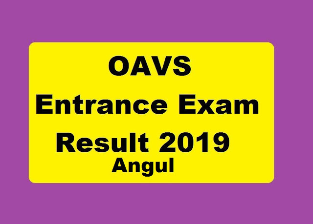 Check OAVS Entrance Result 2019 for Angul