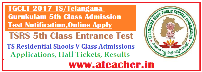 TGCET2017-TS-Gurukulam-5thClass-Admissions-Test-Notification-2017