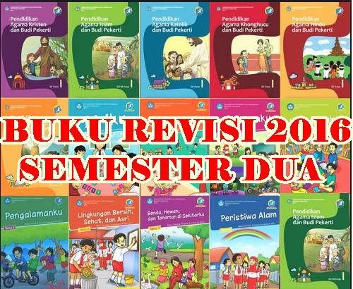 Buku Kurikulum 2013 Kelas 1 Sd Semester Dua Revisi Tahun 2016 Gurusd Web Id