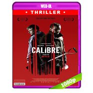 Calibre (2018) WEB-DL 1080p Audio Dual Latino-Ingles