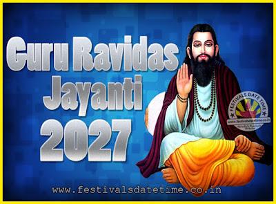2027 Guru Ravidas Jayanti Date & Time, 2027 Ravidas Jayanti Calendar