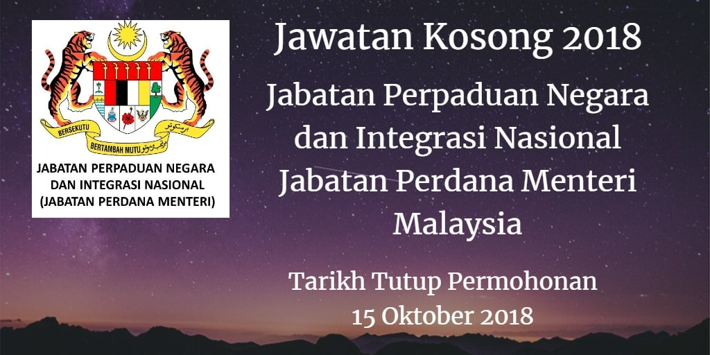 Jawatan Kosong Jabatan Perpaduan Negara dan Integrasi Nasional Jabatan Perdana Menteri Malaysia 15 Oktober 2018
