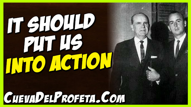 It should put us into action - William Marrion Branham Quotes