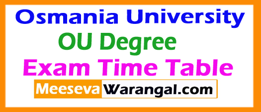 Osmania University OU Degree  Exam Time Table 2017