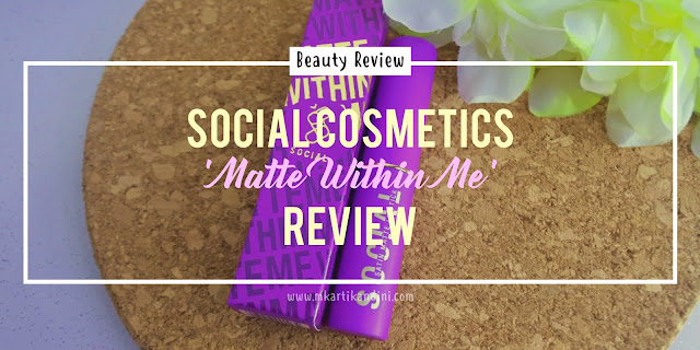 Social Cosmetics Matte Within Me Lipstick