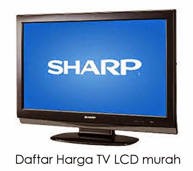 Daftar Harga Tv Lcd Changhongdaftar Toshibaharga Cina 1