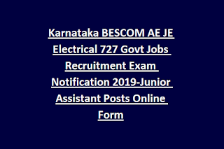 Karnataka BESCOM AE JE Electrical 727 Govt Jobs Recruitment Exam Notification 2019-Junior Assistant Posts Online Form