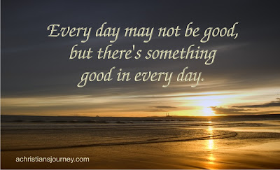 every day may not be good...