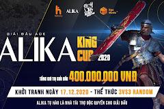 Thông báo về giải đấu AoE Alika King Cup 2020