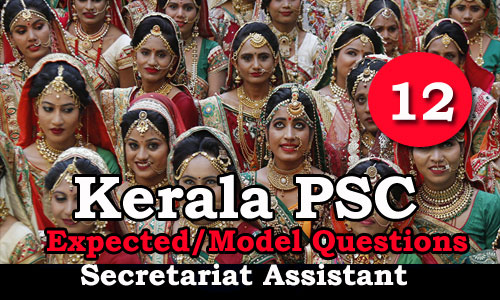 Kerala PSC Secretariat Assistant Expected Questions - 12