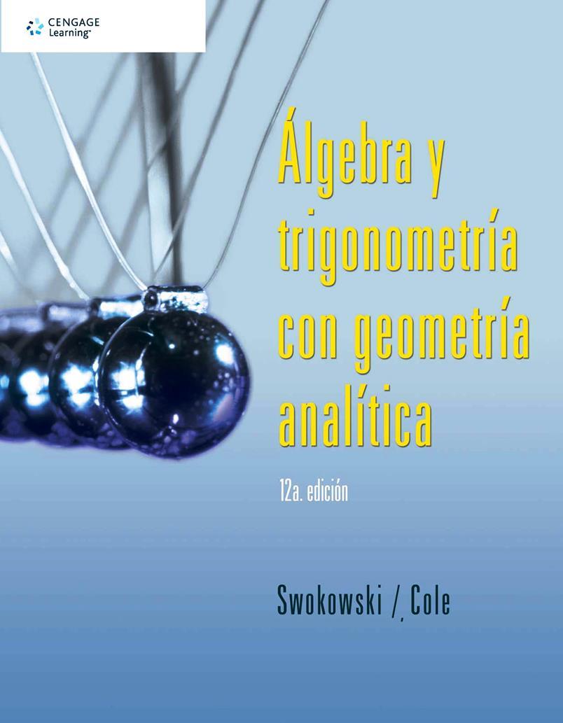 Álgebra y trigonometría con geometría analítica, 12va Edición – Earl W. Swokowski