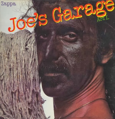 Frank Zappa Joe's Garage 1979