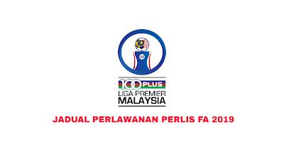 Jadual Perlawanan Perlis FA Liga Perdana 2019