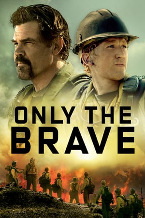 Poster Only the Brave 2017