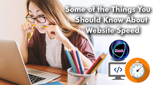 Some of the Things You Should Know About Website Speed