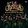 """""""Sólo Es Cuestión De Tiempo"""" Para Banda La Misma Tierra"""