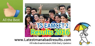 TS Eamcet 2 Toppers 2016, TS Eamcet 2 Ranks Name wise, TS Eamcet 2 MBBS BDS Results 2016, Manabadi TS Eamcet II Medical Entrance Results 2016