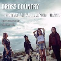 Download Lagu MP3, MV, Video, HA:TFELT, Kim Bo Hyung, SURAN - Cross Country (Cross Country OST Part.4)