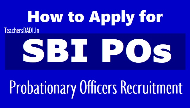 how to apply for sbi pos probationary officers 2018 recruitment online application form,sbi pos recruitment online applying procedure,exam fee for sbi pos recruitment