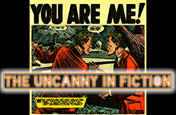 Karen Woodward: The Uncanny In Fiction