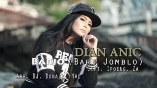 Lirik Lagu Dian Anic – Barjo (Baru Jomblo)
