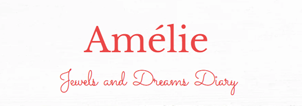 Amélie Jewels and Dreams