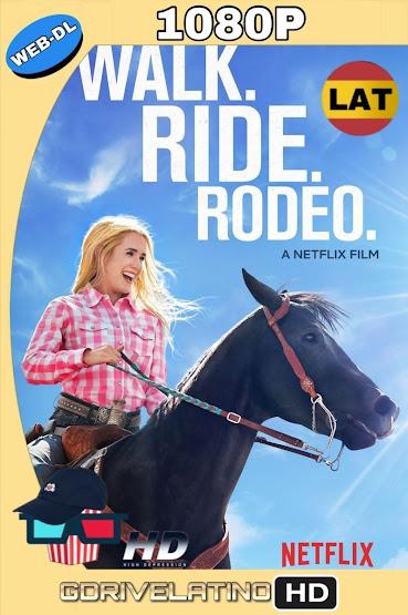 La Vida es un Rodeo (2019) WEB-DL 1080p Latino-Ingles MKV