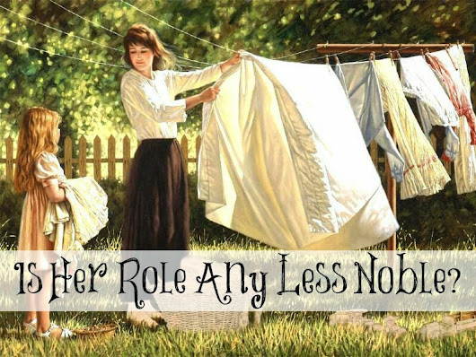 Always Learning: Is Her Role Any Less Noble?