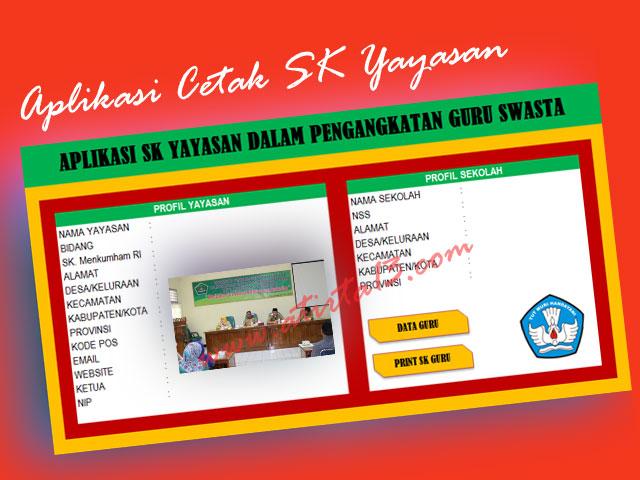 Aplikasi Cetak SK Yayasan Untuk Guru Swasta Format Excel