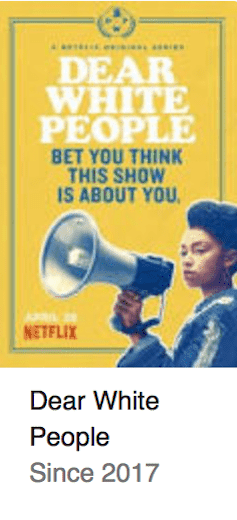 Best TV Shows Dear White People