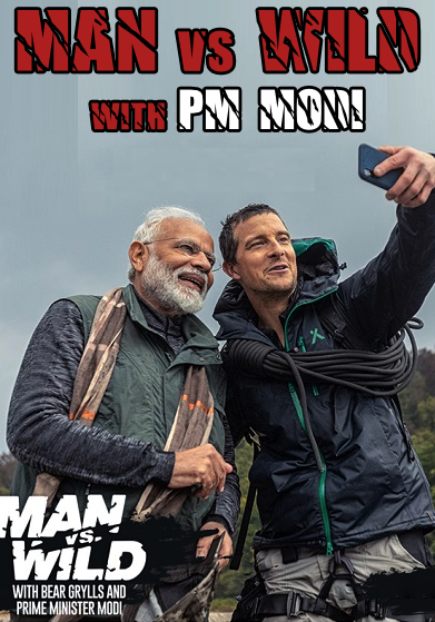 Poster of Man vs. Wild with Bear Grylls And P.M Narendra Modi In Hindi Full Episode 720p HDTV Free Download