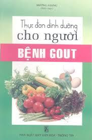 Thực đơn dinh dưỡng cho người bệnh Gout - Hương Giang