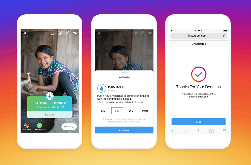 Instagram launches donation sticker in the UK  It allows nonprofits and their supporters to create a 24-hour fundraiser on Instagram Stories.  Using the donation sticker, supporters can give without leaving Instagram. 100% of money raised goes to the nonprofit.