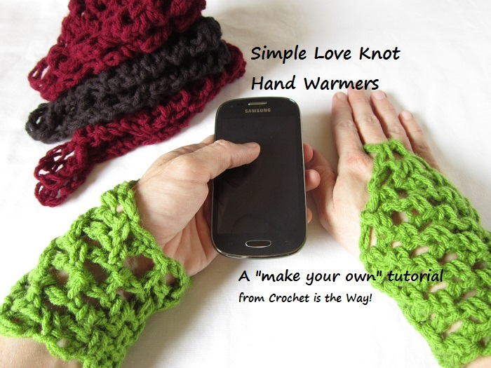 free crochet pattern, fingerless gloves, texting gloves, hand warmers, tutorial, Love Knot, Solomon's Knot