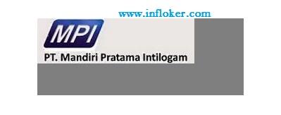Lowongan Kerja PT Mandiri Pratama Intilogam (Terbaru 2016)