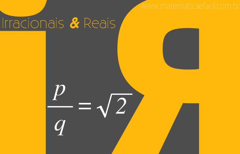 Números irracionais e números reais