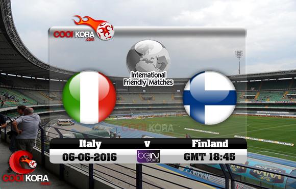 مشاهدة مباراة إيطاليا وفنلندا اليوم 6-6-2016 مباراة ودية
