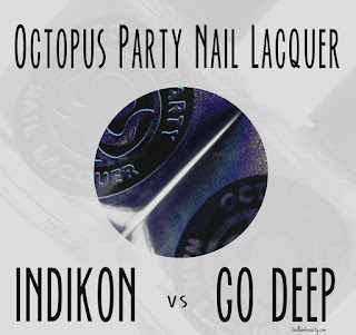 Octopus Party Nail Lacquer Indikon vs Go Deep