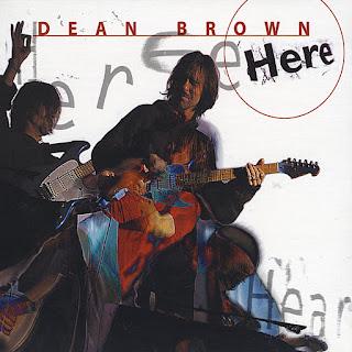 Dean Brown - 2001 - Here